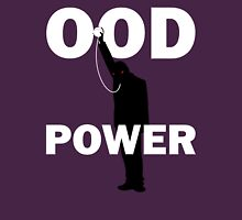 Ood Power Unisex T-Shirt