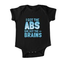 I got the ABS She got the BRAINS One Piece - Short Sleeve