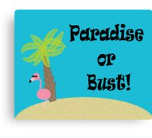 Flamingo Paradise or Bust Canvas Print