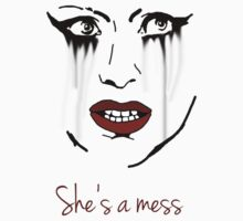 She's a Mess by HeatherLouita
