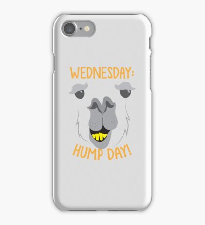 WEDNESDAY: hump day! with camel face iPhone Case/Skin