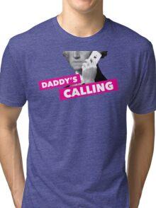 Hamilton - Daddy's Calling Tri-blend T-Shirt