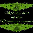 All the Best of the Christmas Season Card by Vickie Emms