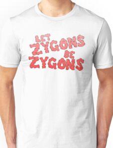 let zygons be zygons Unisex T-Shirt