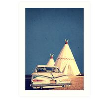 Eat and Sleep in a Wigwam Art Print