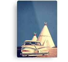 Eat and Sleep in a Wigwam Metal Print