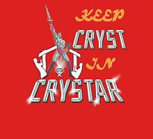 Keep CRYST In CRYSTAR Unisex T-Shirt