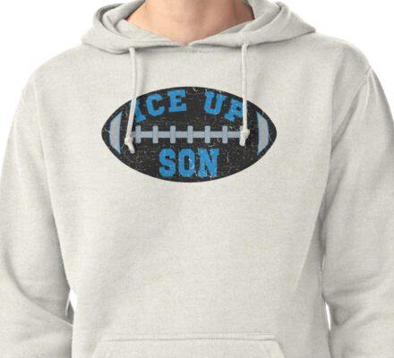 Ice Up Son Football Shirt #iceupson Pullover Hoodie