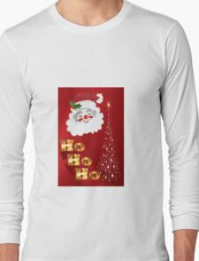 Ho Ho Ho !  Long Sleeve T-Shirt