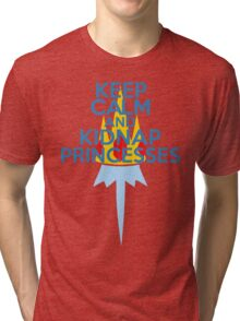 Keep Calm and Kidnap Princesses  Tri-blend T-Shirt