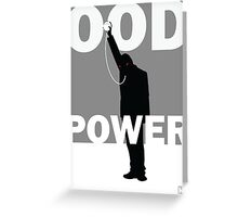 Ood Power Greeting Card