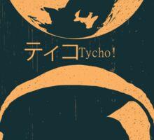 Tycho! Sticker