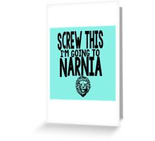 Narnia Quotes Greeting Card