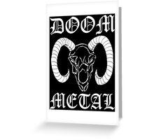 Doom Metal Greeting Card