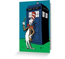 Doctor Wheuss Greeting Card