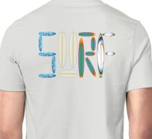 SURF LETTERS WITH SURF BOARDS Unisex T-Shirt