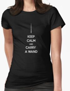 keep calm and carry a wand Womens Fitted T-Shirt