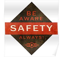 Be aware safety always  Poster