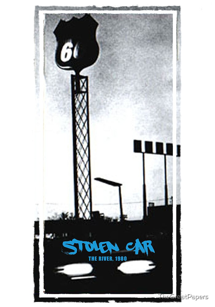 Stolen Car, Bruce Springsteen by TheGreatPapers