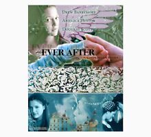Ever After Movie Poster (made by deb) Unisex T-Shirt