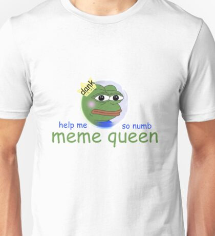 Meme Queen Unisex T-Shirt