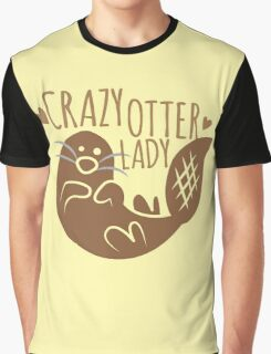 Crazy otter lady Graphic T-Shirt