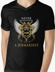 Never Underestimate the power of a Submariner Mens V-Neck T-Shirt