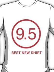 Best New Shirt T-Shirt