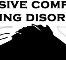 Obsessive Compulsive Fishing Disorder Sticker