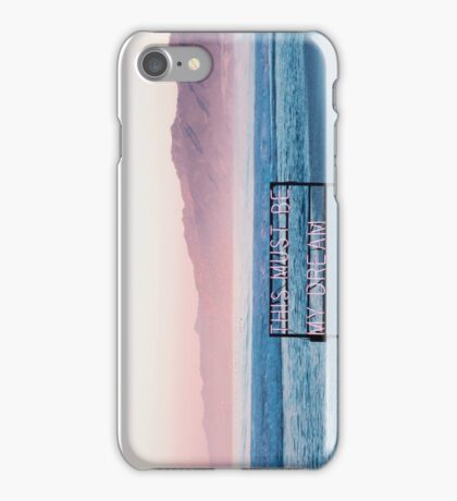 // THIS MUST BE MY DREAM // iPhone Case/Skin