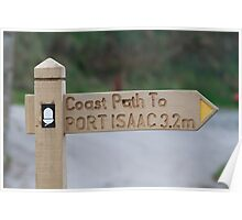 Coastal path sign to Port Isaac in Cornwall Poster