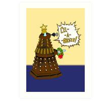Dalek Holiday  Art Print