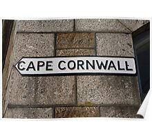 Cape Cornwall sign in St Just Cornwall Poster