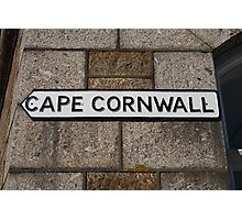 Cape Cornwall sign in St Just Cornwall Photographic Print