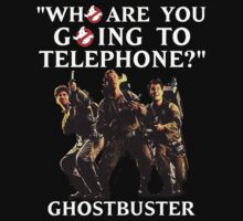 "GHOSTBUSTERS - ""Who are you going to telephone?"" by Slightly Wrong Quotes"
