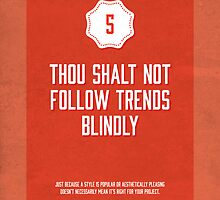 Commandment #5 of graphic design by Janna Barrett