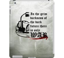There is only WAR iPad Case/Skin