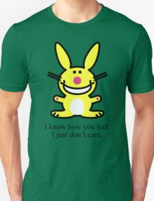 I know how you feel T-Shirt