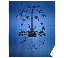 Rock Never Dies - For Music Fans Poster