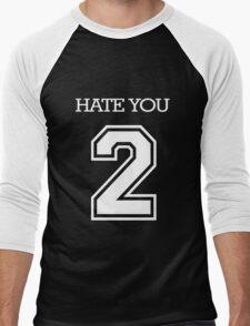 Hate You 2 Men's Baseball ¾ T-Shirt