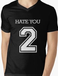 Hate You 2 Mens V-Neck T-Shirt