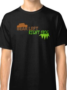 Bear Left Right Frog Classic T-Shirt