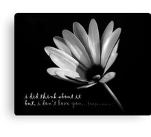 i don't love you really Canvas Print