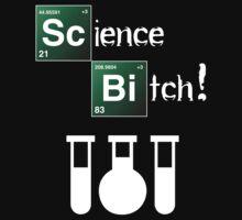 Science Bitch! by VratkoBenda