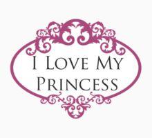 """I love my princess"" One Piece - Short Sleeve"