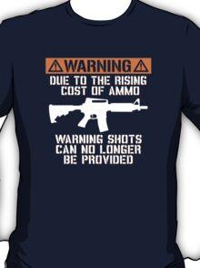 Funny - No Warning Shots T-Shirt