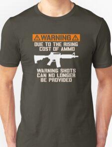 Funny - No Warning Shots Unisex T-Shirt