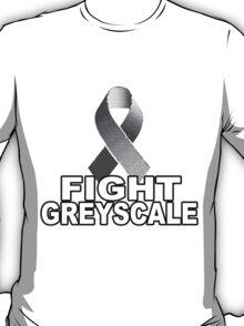 Fight Greyscale - DARK T-Shirt