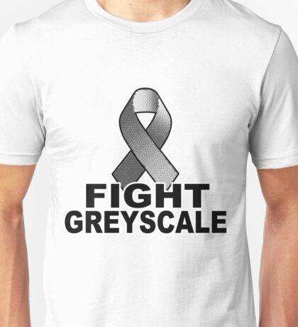 Fight Greyscale - LIGHT Unisex T-Shirt