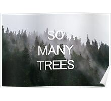 So Many Trees Poster